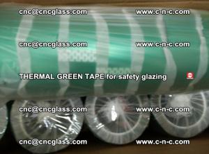PET GREEN TAPE for EVALAM EVASAFE COOLSAFE EVAFORCE safety glazing (38)