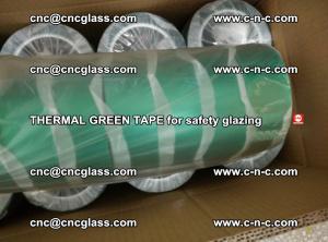 PET GREEN TAPE for EVALAM EVASAFE COOLSAFE EVAFORCE safety glazing (58)