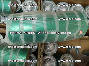 PET GREEN TAPE for EVALAM EVASAFE COOLSAFE EVAFORCE safety glazing (68)